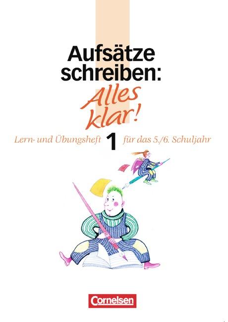 Alles klar!. Deutsch - Sekundarstufe I: Alles k...