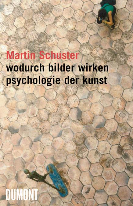 Wodurch Bilder wirken: Psychologie der Kunst - ...