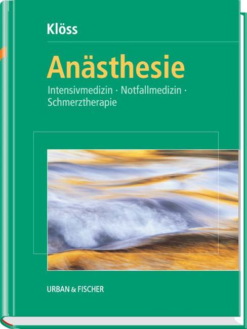 Anästhesie: Intensivmedizin, Notfallmedizin, Sc...
