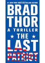 The Last Patriot: A Thriller - Brad Thor