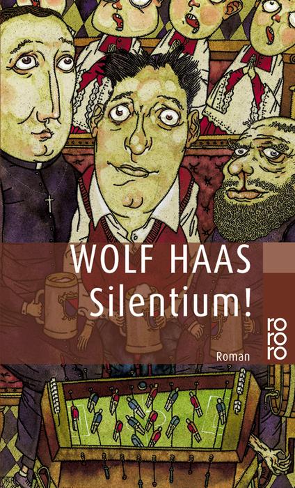 Silentium! (rororo) - Wolf Haas