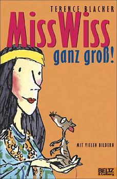 Miss Wiss ganz groß! 3 Miss-Wiss-Abenteuer - Te...