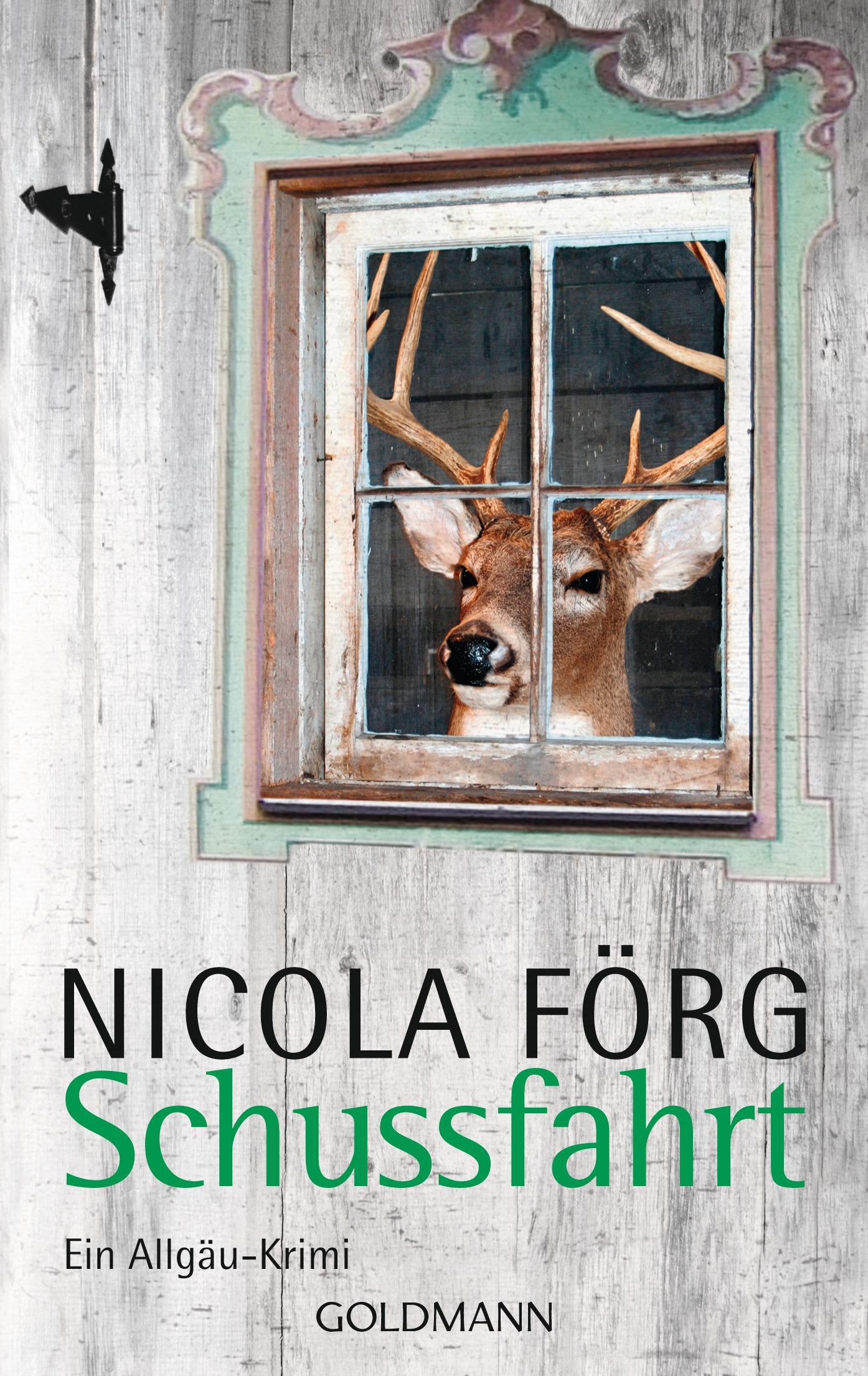 Schussfahrt: Ein Allgäu-Krimi - Nicola Förg [Taschenbuch]