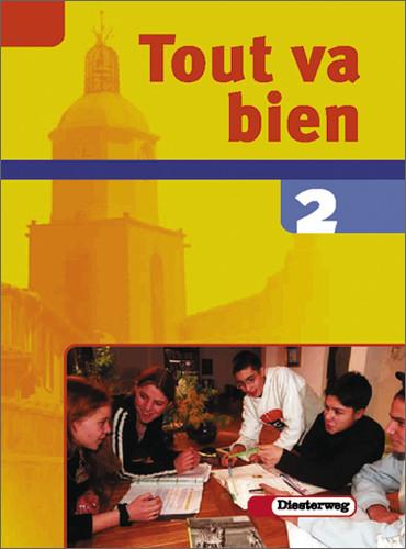 Tout va bien. Unterrichtswerk für den Französischunterricht, 2. Fremdsprache: Tout va bien 2 Schülerband. 8. Schuljahr -