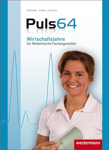 Puls 64 Wirtschaftslehre für Medizinische Fachangestellte - Peter J. Schneider