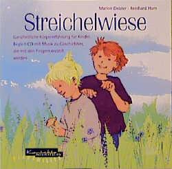 Streichelwiese: Begleit-CD mit Musik zu Geschic...