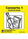 Concerto 1: Klassik für Kinder - Dieter Rehm
