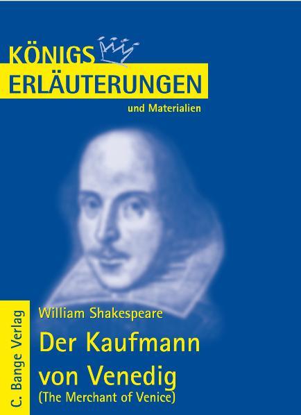 Königs Erläuterungen und Materialien, Bd.32, Der Kaufmann von Venedig - William Shakespeare