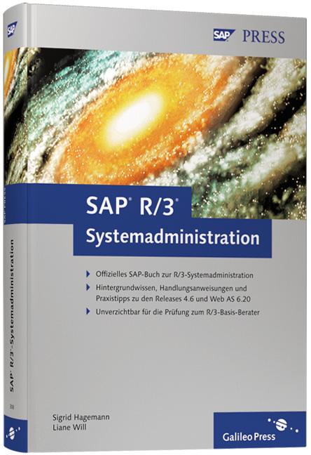 SAP R/3-Systemadministration - Basiswissen für ...