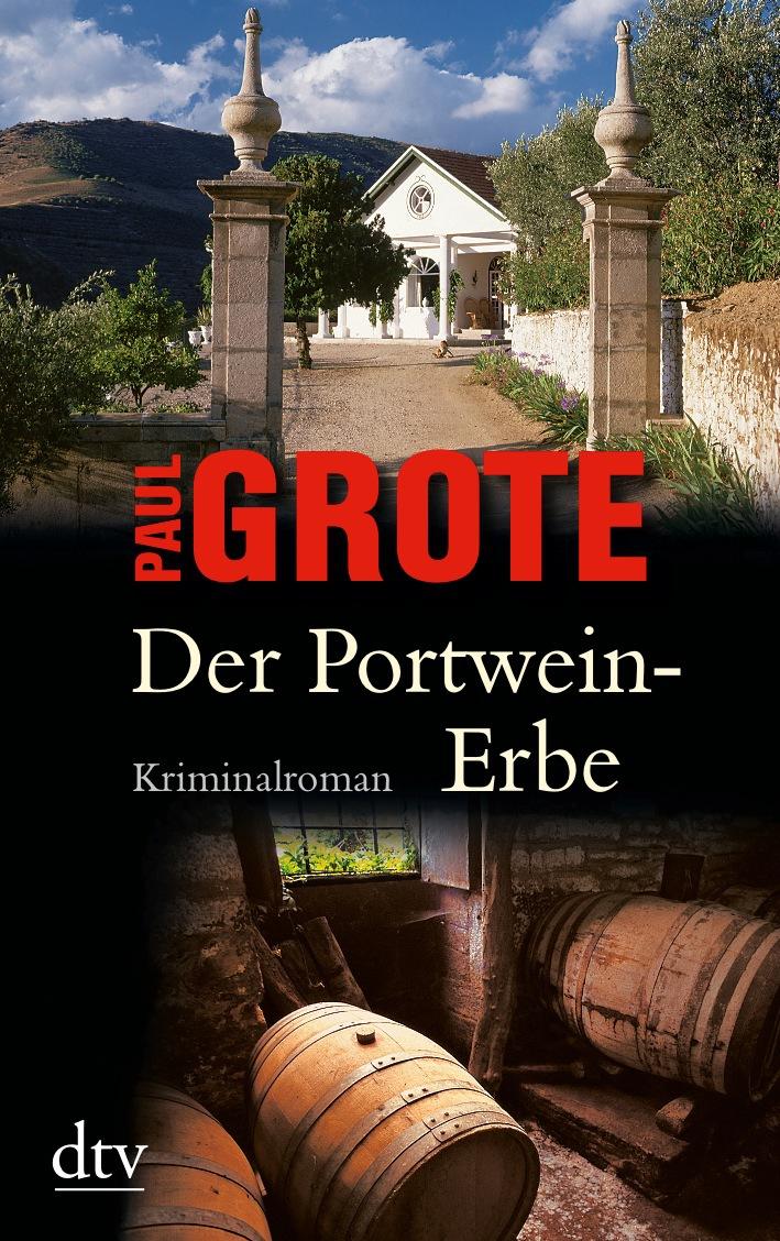 Der Portwein-Erbe - Paul Grote