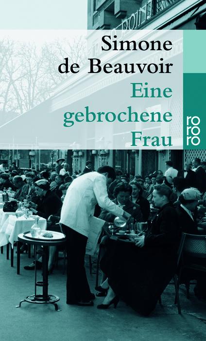 Eine gebrochene Frau (rororo) - Simone de Beauvoir