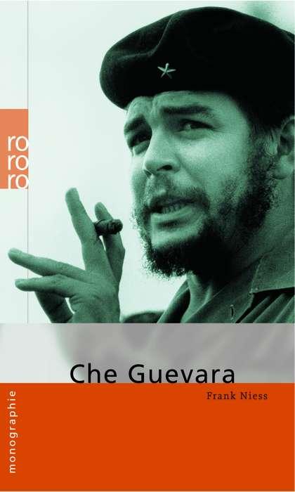 Che Guevara (monographien) - Frank Niess