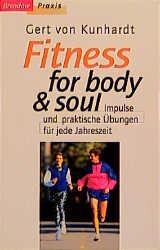 Fitness for body and soul. Impulse und praktisc...