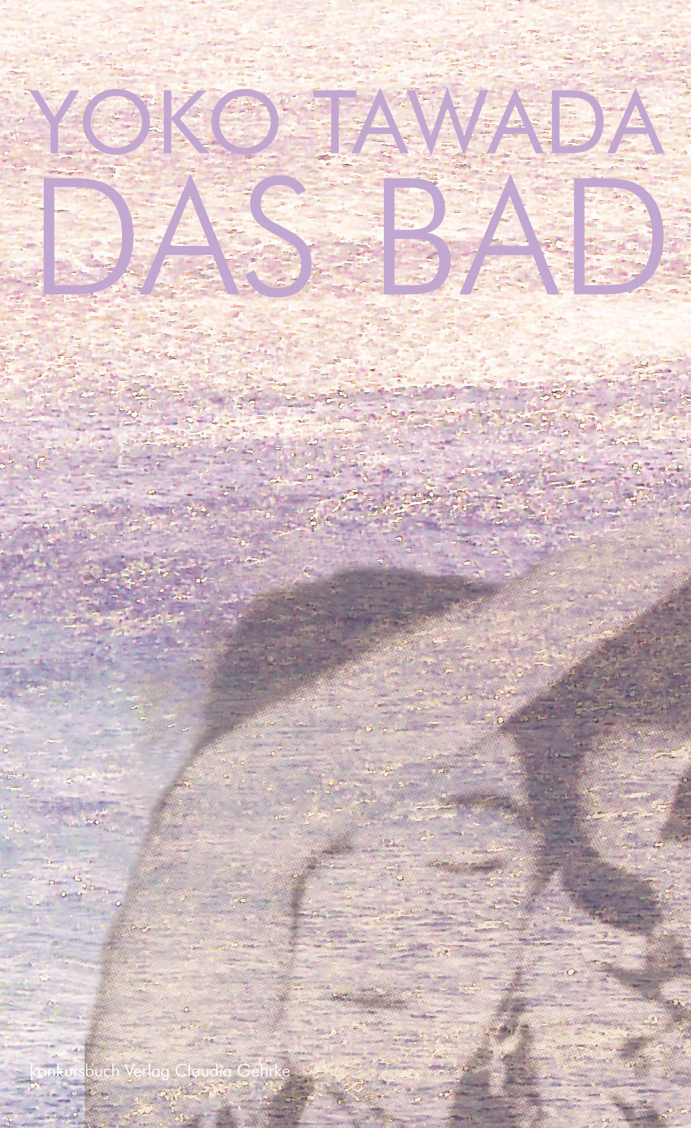 Das Bad - Yoko Tawada