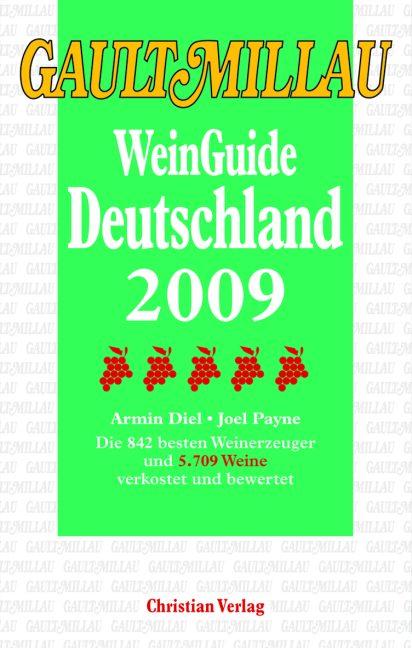 Gault Millau WeinGuide Deutschland 2009: Die 90...