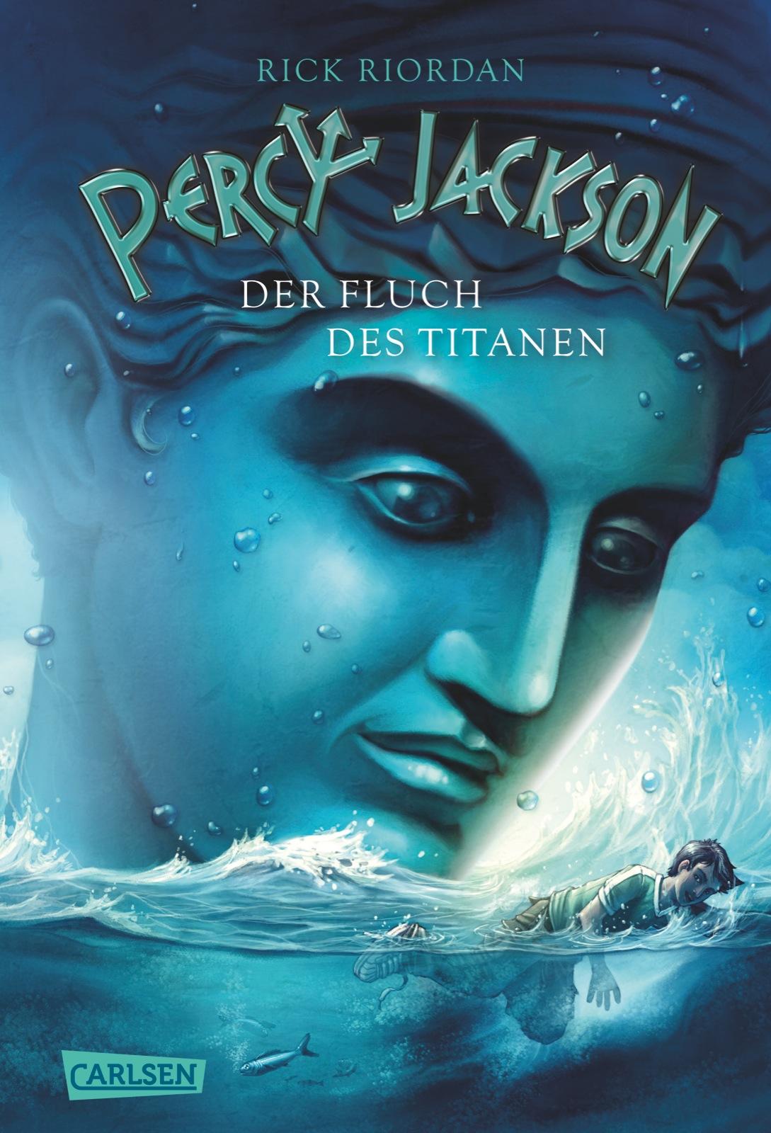 Percy Jackson: Band 3 - Der Fluch des Titanen - Rick Riordan [Gebundene Ausgabe]