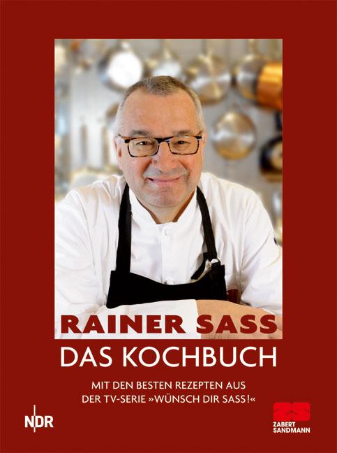 Das Kochbuch - Rainer Sass