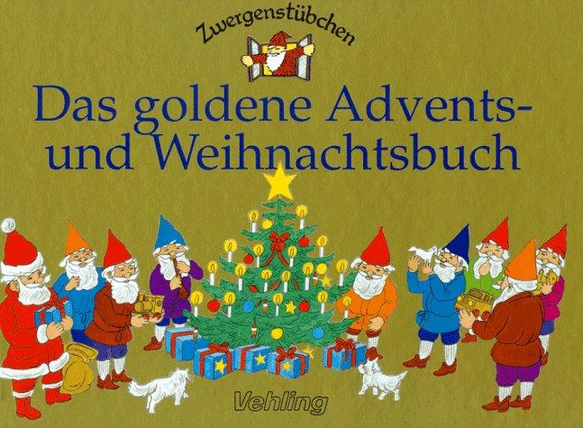 Zwergenstübchen: Das Goldene Advents- und Weihnachtsbuch - Vincent Serventy
