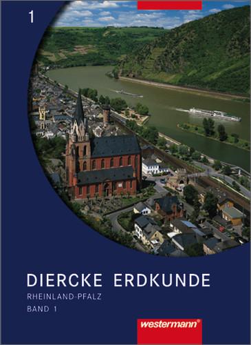 Diercke Erdkunde: Band 1 - Rheinland-Pfalz für ...