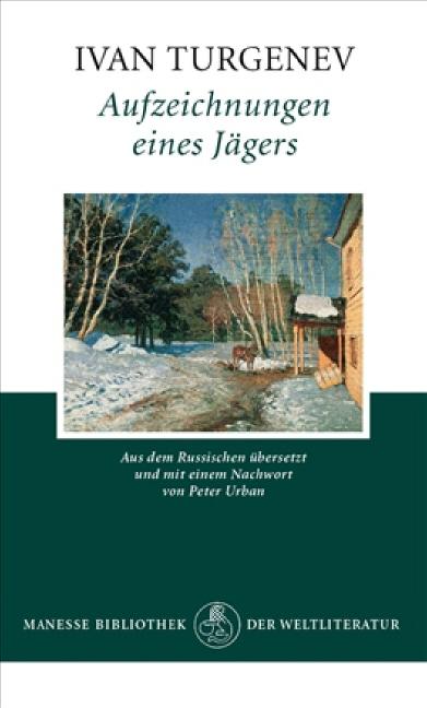Aufzeichnungen eines Jägers - Ivan Turgenev