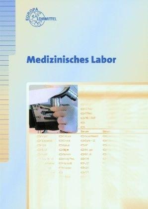 Medizinisches Labor für Arzthelferinnen. (Lernm...