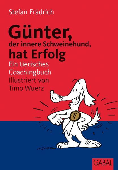 Günter, der innere Schweinehund, hat Erfolg. Ei...
