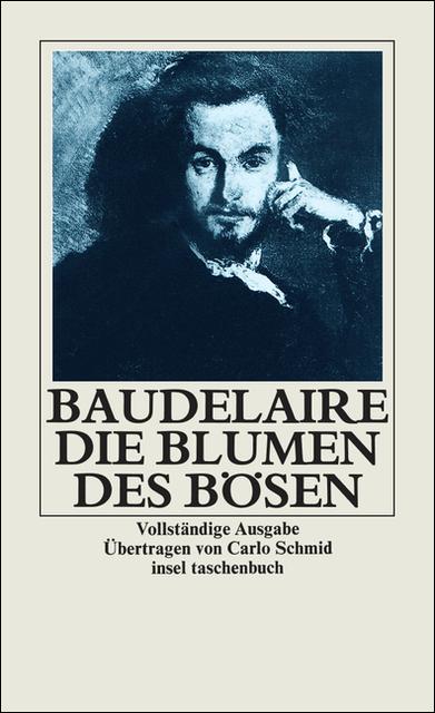 Die Blumen des Bösen - Charles Baudelaire