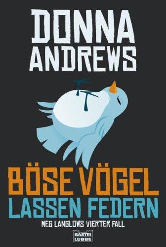 Böse Vögel lassen Federn: Meg Langslows vierter...