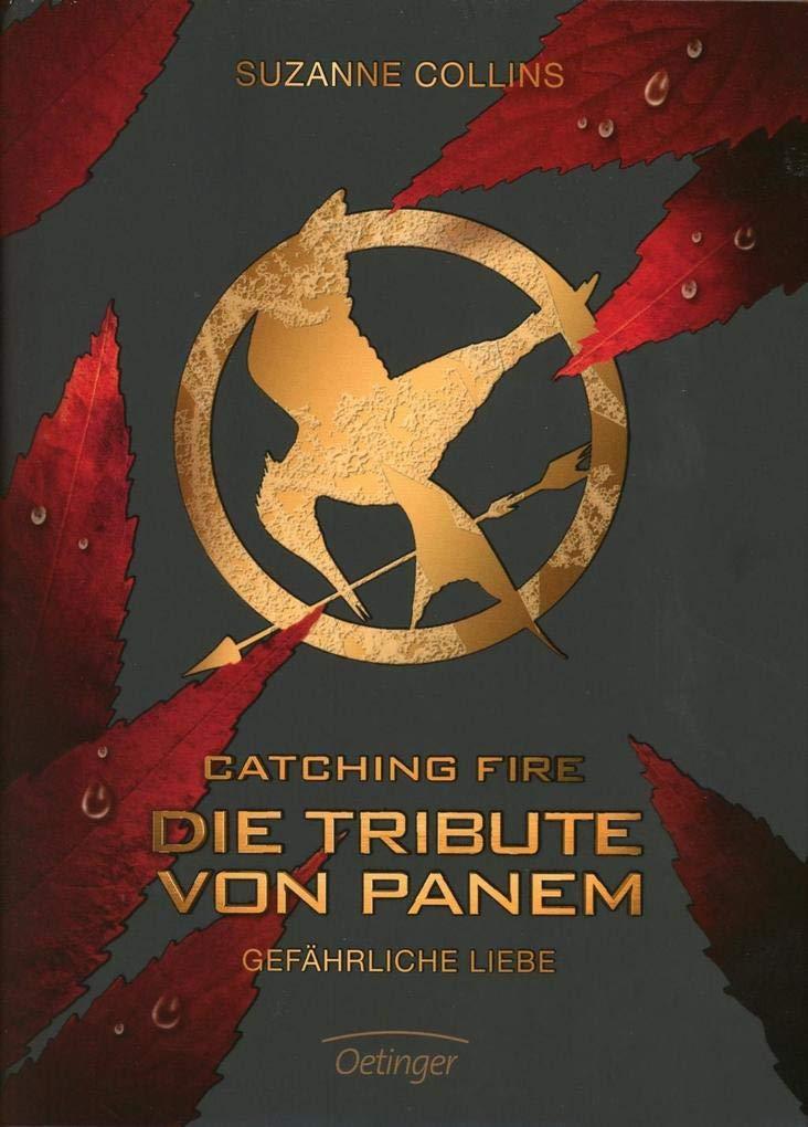 Die Tribute von Panem - Band 2: Gefährliche Liebe - Suzanne Collins
