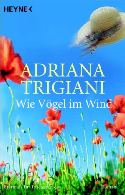 Wie Vögel im Wind. - Adriana Trigiani