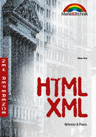 HTML/XML - new reference. Referenz & Praxis - O...