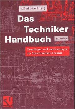 Das Techniker-Handbuch. Grundlagen und Anwendun...