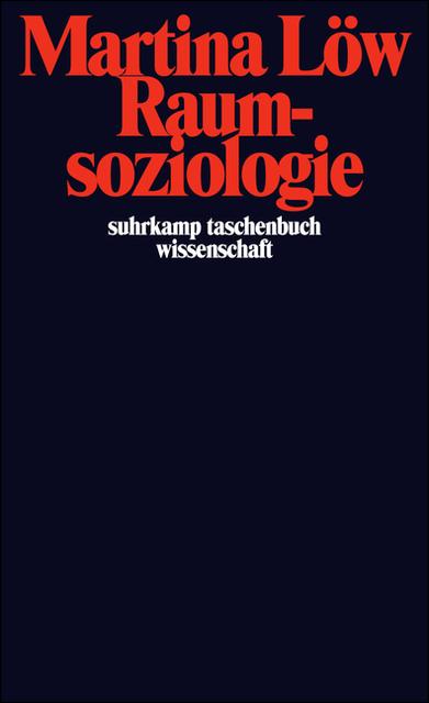 Raumsoziologie - Martina Löw