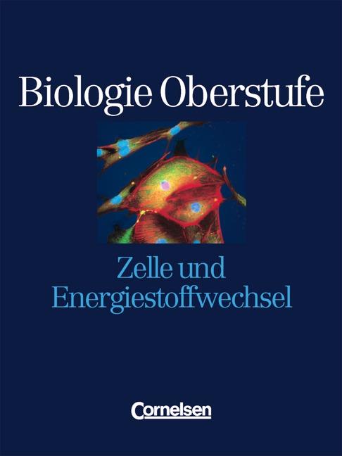 Biologie Oberstufe. Westliche Bundesländer: Bio...