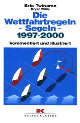 Die Wettfahrtregeln - Segeln 2001-2004. Komment...