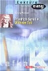 Friedrich Schiller. Wilhelm Tell. (Lernmaterialien) - Georg Patzer