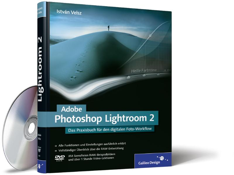 Adobe Photoshop Lightroom 2: Das Praxisbuch für...