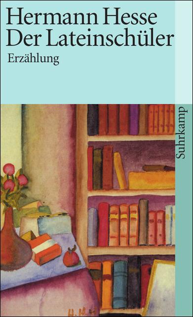 Der Lateinschüler - Hermann Hesse