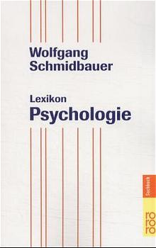 Lexikon Psychologie. - Wolfgang Schmidbauer