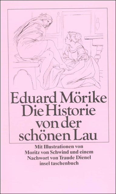 Die Historie von der schönen Lau - Eduard Mörike