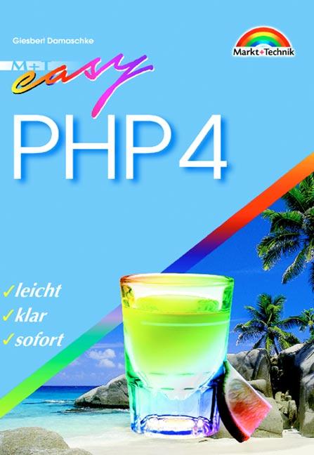 PHP 4 - M+T Easy . leicht, klar, sofort - Giesb...