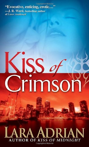 Kiss of Crimson (Midnight Breed) - Lara Adrian