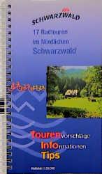 Schwarzwald. 17 Radtouren im Nördlichen Schwarz...