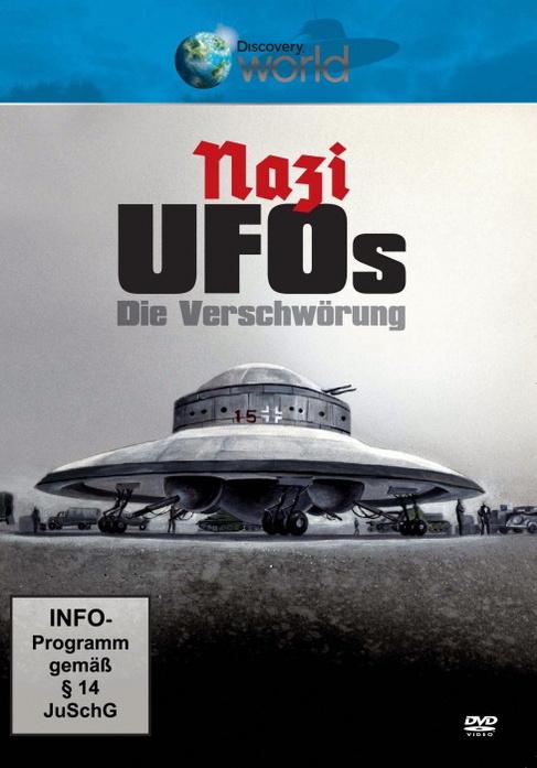 Discovery World: Nazi UFO´s - Die Verschwörung