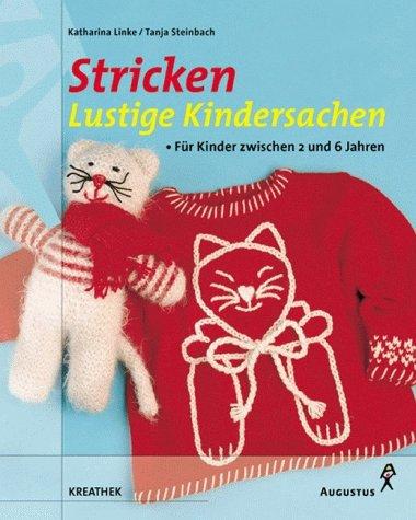 Stricken, Lustige Kindersachen - Tanja Steinbach