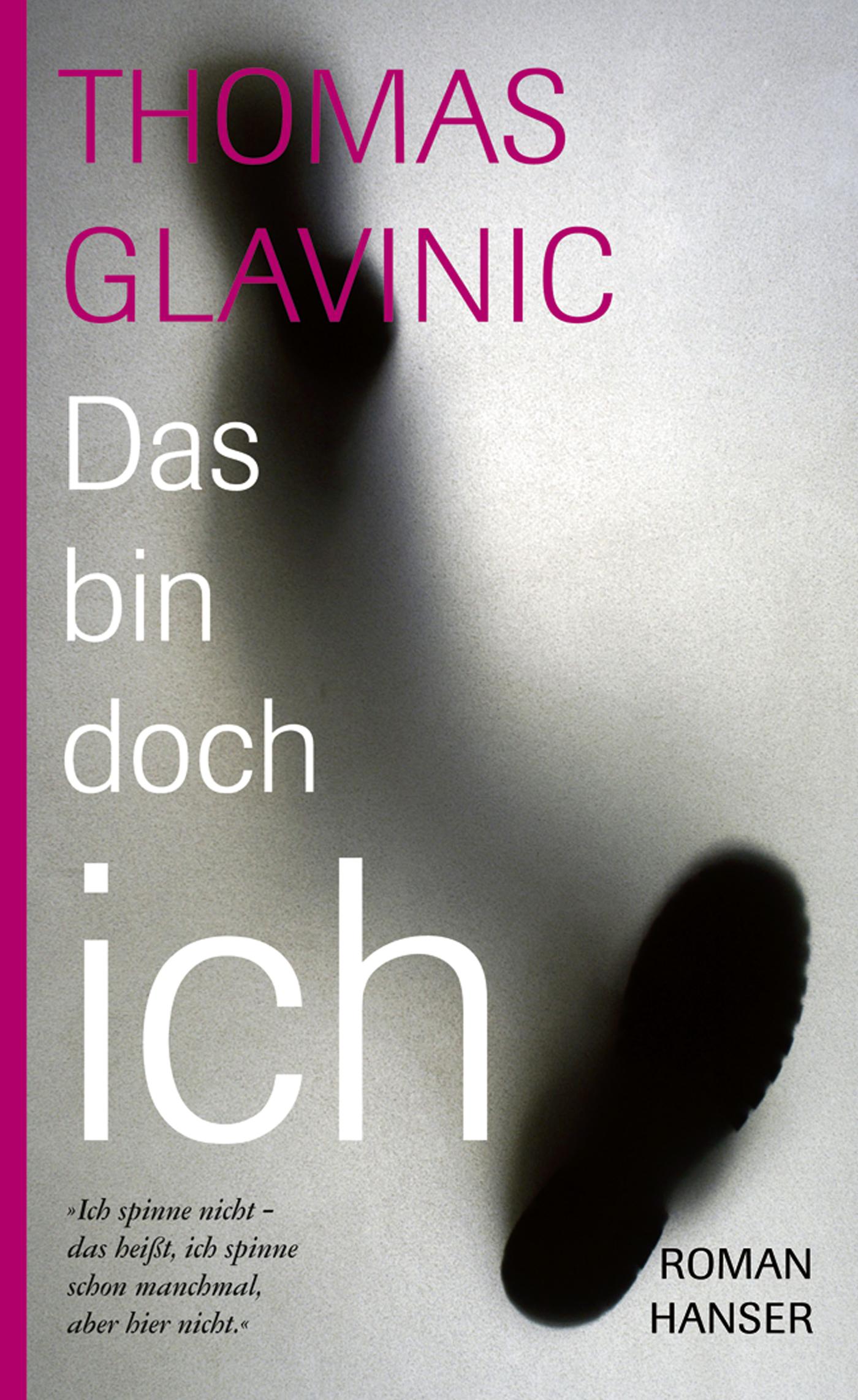 Das bin doch ich - Thomas Glavinic