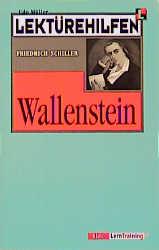 Lektürehilfen Friedrich Schiller ´Wallenstein´ - Friedrich von Schiller