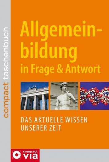 Allgemeinbildung in Frage & Antwort: Das aktuel...