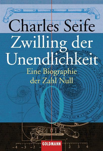 Zwilling der Unendlichkeit: Eine Biographie der...
