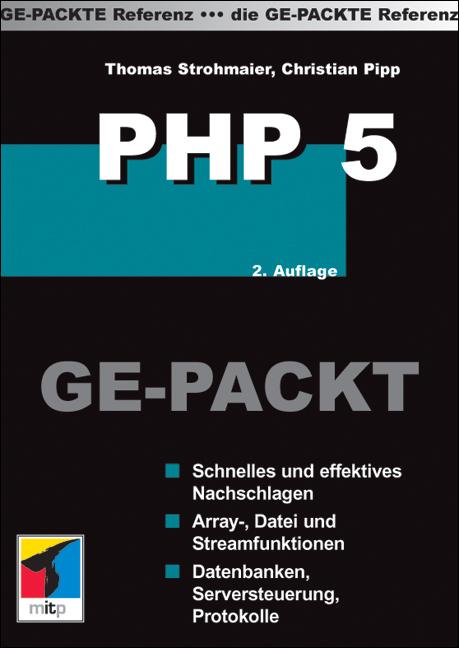 PHP Ge-Packt: Schnelles und effektives Nachschl...